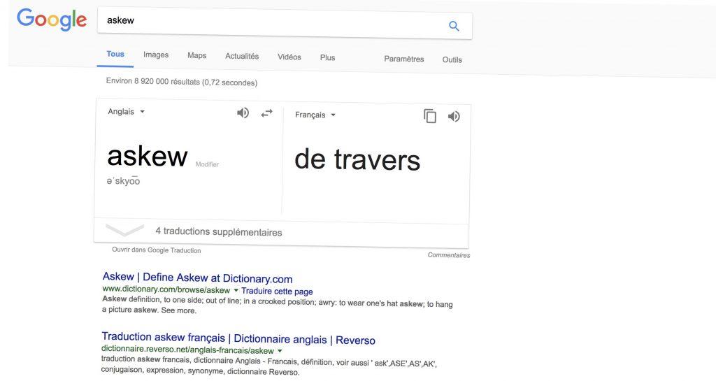 La page de résultat de Google est penchée - Google askew